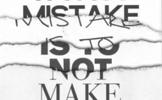 El peor error es no cometer ninguno